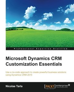 Microsoft Dynamics CRM Customization Essentials (Professional Expertise Distilled)-cover