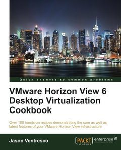 VMWare Horizon View 6.0 Desktop Virtualization Cookbook-cover