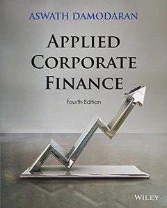 Applied Corporate Finance, 4/e (Paperback)-cover