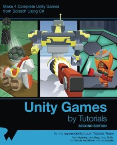 Unity Games by Tutorials Second Edition: Make 4 complete Unity games from scratch using C#-cover