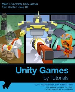 Unity Games by Tutorials: Make 4 Complete Unity Games from Scratch Using C#-cover