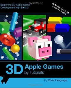 3D Apple Games by Tutorials: Beginning 3D Apple Game Development with Swift 3-cover