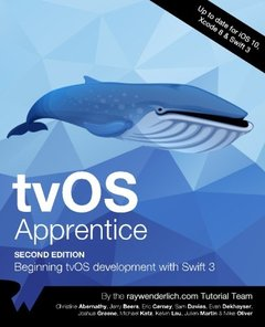tvOS Apprentice Second Edition: Beginning tvOS Development with Swift 3-cover