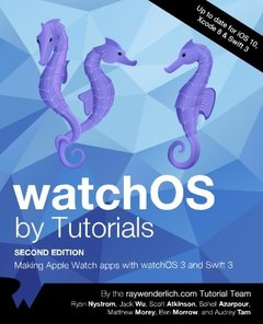 watchOS by Tutorials Second Editon: Making Apple Watch apps with watchOS 3 and Swift 3-cover