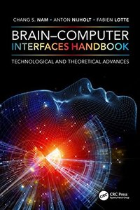 Brain–Computer Interfaces Handbook: Technological and Theoretical Advances-cover