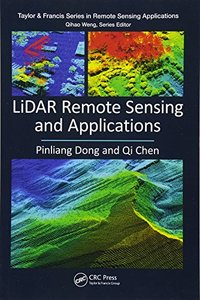 LiDAR Remote Sensing and Applications (Remote Sensing Applications Series)