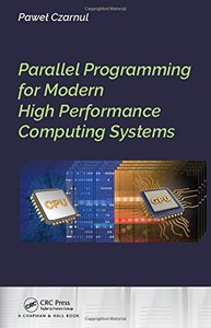 Parallel Programming for Modern High Performance Computing Systems-cover