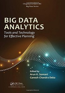 Big Data Analytics: Tools and Technology for Effective Planning (Chapman & Hall/CRC Big Data Series)