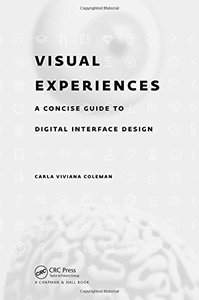 Visual Experiences: A Concise Guide to Digital Interface Design-cover