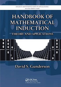 Handbook of Mathematical Induction: Theory and Applications (Discrete Mathematics and Its Applications)-cover