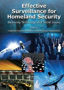 Effective Surveillance for Homeland Security: Balancing Technology and Social Issues (Multimedia Computing, Communication and Intelligence)