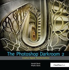 The Photoshop Darkroom 2: Creative Digital Transformations-cover