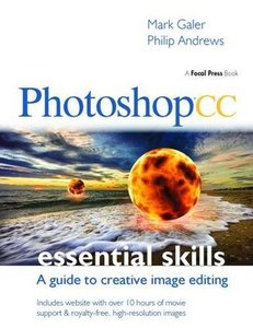 Photoshop CC: Essential Skills: A guide to creative image editing-cover