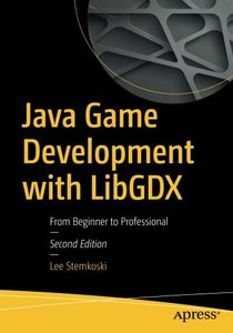 Java Game Development with LibGDX: From Beginner to Professional-cover