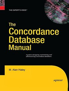 The Concordance Database Manual (Expert's Voice)-cover