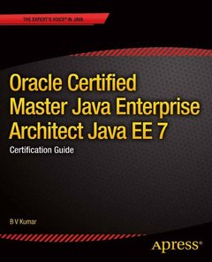 Oracle Certified Master Java Enterprise Architect Java EE 7: Certification Guide-cover