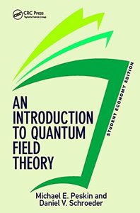 An Introduction To Quantum Field Theory, Student Economy Edition (Paperback)