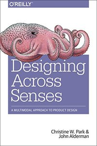 Designing Across Senses: A Multimodal Approach to Product Design-cover