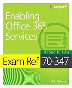 Exam Ref 70-347 Enabling Office 365 Services (2nd Edition)-cover