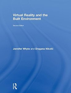 Virtual Reality and the Built Environment-cover