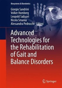 Advanced Technologies for the Rehabilitation of Gait and Balance Disorders (Biosystems & Biorobotics)-cover