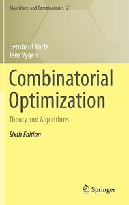 Combinatorial Optimization: Theory and Algorithms (Algorithms and Combinatorics)-cover