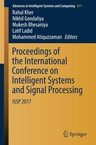 Proceedings of the International Conference on Intelligent Systems and Signal Processing: ISSP 2017 (Advances in Intelligent Systems and Computing)-cover
