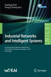 Industrial Networks and Intelligent Systems: 3rd International Conference, INISCOM 2017, Ho Chi Minh City, Vietnam, September 4, 2017, Proceedings ... and Telecommunications Engineering)-cover