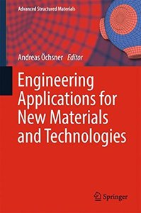 Engineering Applications for New Materials and Technologies (Advanced Structured Materials)