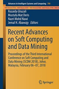Recent Advances on Soft Computing and Data Mining: Proceedings of the Third International Conference on Soft Computing and Data Mining (SCDM 2018), ... in Intelligent Systems and Computing)-cover
