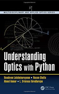 Understanding Optics with Python (Multidisciplinary and Applied Optics)-cover