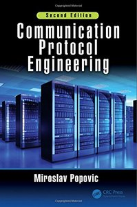 Communication Protocol Engineering, Second Edition
