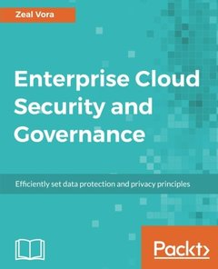 Enterprise Cloud Security and Governance: Efficiently set data protection and privacy principles-cover