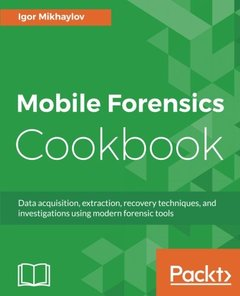 Mobile Forensics Cookbook-cover