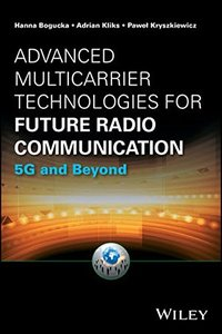 Advanced Multicarrier Technologies for Future Radio Communication: 5G and Beyond (Information and Communication Technology Series,)-cover
