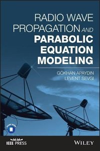 Radio Wave Propagation and Parabolic Equation Modeling-cover