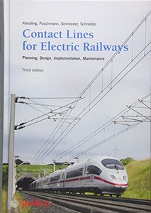 Contact Lines for Electric Railways: Planning, Design, Implementation, Maintenance-cover