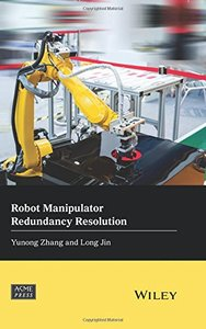 Robot Manipulator Redundancy Resolution (Wiley-ASME Press Series)-cover