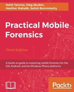 Practical Mobile Forensics - Third Edition-cover