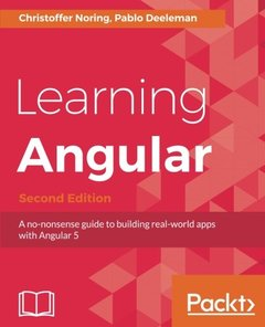 Learning Angular - Second Edition: A no-nonsense guide to building real-world apps with Angular 5-cover