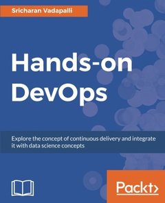 Hands-on DevOps: Explore the concept of continuous delivery and integrate it with data science concepts-cover