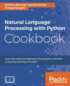Natural Language Processing with Python Cookbook: Over 60 recipes to implement text analytics solutions using deep learning principles-cover