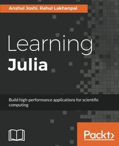 Learning Julia: Build high-performance applications for scientific computing-cover