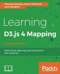 Learning D3.js 4 Mapping - Second Edition: Build cutting-edge maps and visualizations with JavaScript-cover
