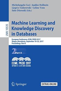 Machine Learning and Knowledge Discovery in Databases: European Conference, ECML PKDD 2017, Skopje, Macedonia, September 18–22, 2017, Proceedings, Part II (Lecture Notes in Computer Science)-cover