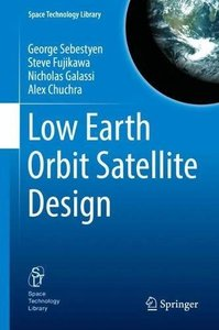 Low Earth Orbit Satellite Design (Space Technology Library) (Hardcover)-cover