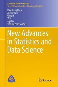 New Advances in Statistics and Data Science (ICSA Book Series in Statistics)