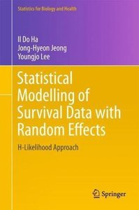 Statistical Modelling of Survival Data with Random Effects: H-Likelihood Approach (Statistics for Biology and Health)-cover
