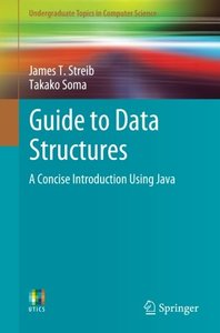 Guide to Data Structures: A Concise Introduction Using Java (Undergraduate Topics in Computer Science)-cover