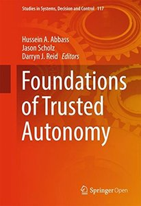 Foundations of Trusted Autonomy (Studies in Systems, Decision and Control)-cover